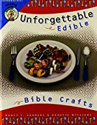 Unforgettable Edible Bible Crafts by Nancy…