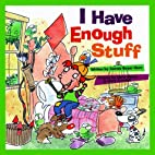 I Have Enough Stuff by Connie Beyer Horn