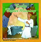 Early Easter Morning by Marti Beuschlein