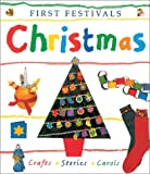 Rock, Lois: Christmas: First Festivals