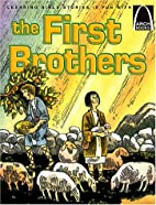 The First Brothers - Arch Books by Joan E.…