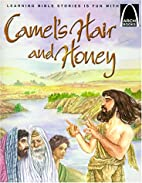 Camel's Hair and Honey: Mark 1:1-8 for…