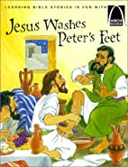 Jesus Washes Peter's Feet - Arch Books…