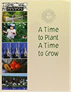 A Time to Plant, a Time to Grow (Rural and…