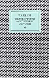 Eliot, T. S.: The Use of Poetry and the Use of Criticism: Studies in the Relation of Criticism to Poetry in England