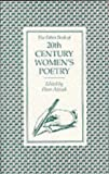Adcock, Fluer: The Faber Book of 20th Century Women&#39;s Poetry