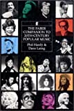 Hardy, Phil: The Faber Companion to Twentieth-Century Popular Music