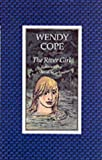 Cope, Wendy: The River Girl (Children's poetry)