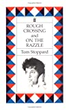 Stoppard, Tom: Rough Crossing and on the Razzle