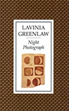 Night Photograph by Lavinia Greenlaw