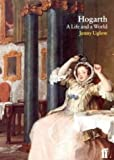Jenny Uglow: Hogarth: A Life and a World