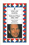 Havel, Vaclav: Selected Plays: 1984-1987
