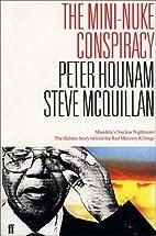 Mini Nuke Conspiracy by Peter Hounam