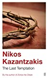 Kazantzakis, Nikos: The Last Temptation