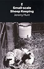 Small-Scale Sheep-Keeping by Jeremy Hunt