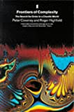 Peter Coveney: Frontiers of Complexity: The Search for Order in a Chaotic World
