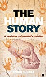 Dunbar, R. I. M.: The Human Story: A New History of Mankind's Evolution