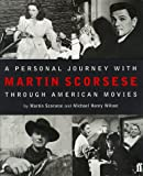 Scorsese, Martin: A Personal Journey Through American Movies