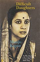 Difficult Daughters by Manju Kapur