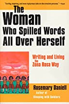 The Woman Who Spilled Words All Over…