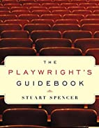 The Playwright's Guidebook: An Insightful…