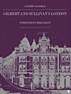 Gilbert and Sullivan's London by Andrew…