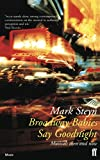 Mark Steyn: Broadway Babies Say Goodnight: Musicals Then and Now