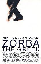 Zorba the Greek (Faber Fiction Classics) by…