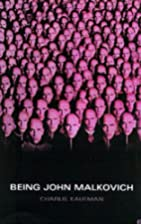 Being John Malkovich (screenplay) by Charlie…