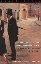The Voice of Victorian Sex: Arthur H Clough…