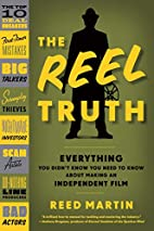 The Reel Truth: Everything You Didn't…