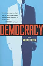 Democracy: A Play by Michael Frayn