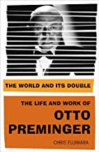 The World and Its Double: The Life and Work…