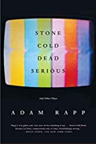 Stone Cold Dead Serious: And Other Plays by…