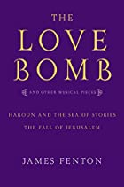 The Love Bomb: and Other Musical Pieces;…