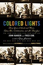 Colored Lights: Forty Years of Words and…