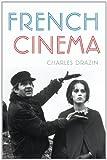 Drazin, Charles: French Cinema