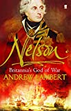 Lambert, Andrew: Nelson: Britannia's God of War