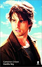 Vanilla Sky [screenplay] by Cameron Crowe