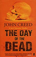 The Day of the Dead by John Creed