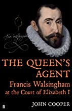 The Queen's Agent: Francis Walsingham…