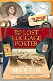 Martin, Andrew: The Lost Luggage Porter (Jim Stringer Mystery)