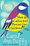 Duffy, Carol Ann: New and Collected Poems for Children