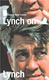 Lynch, David: Lynch on Lynch