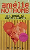 Nothomb, Amelie: The Dictionary of Proper Names