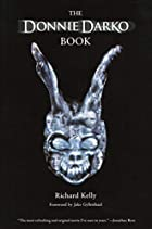 The Donnie Darko Book by Richard Kelly