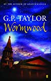 Taylor, G. P.: Wormwood