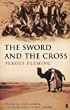 Fleming, Fergus: The Sword and the Cross