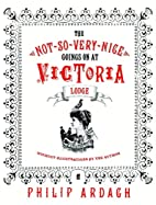 Not-So-Very-Nice Goings On at Victoria Lodge…
