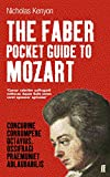 Kenyon, Nicholas: The Faber Pocket Guide to Mozart